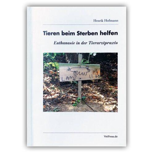 dr. henrik hofmann euthanasie
